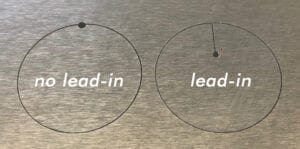 example image showing a circle cut with no lead-in vs. with a lead-in